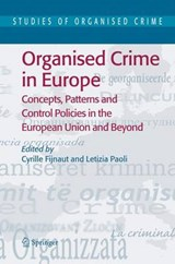 Organised Crime in Europe | auteur onbekend |