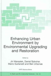 Enhancing Urban Environment by Environmental Upgrading and Restoration