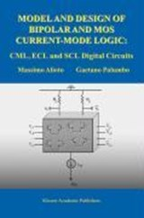 Model and Design of Bipolar and MOS Current-Mode Logic | M. Alioto |