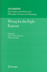Wrong for the Right Reasons | auteur onbekend |