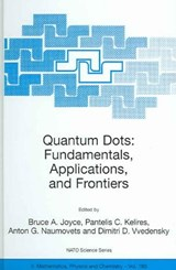 Quantum Dots. Fundamentals, Applications, and Frontiers |  |