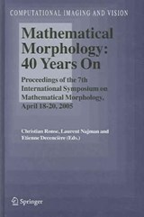 Mathematical Morphology - 40 Years on | auteur onbekend |