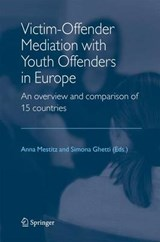 Victim-Offender Mediation with Youth Offenders in Europe | auteur onbekend |