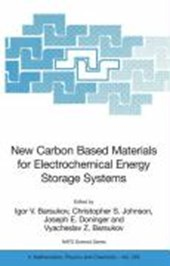 New Carbon Based Materials for Electrochemical Energy Storage Systems: Batteries, Supercapacitors and Fuel Cells |  |