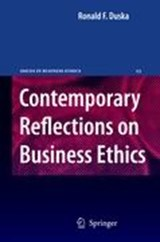 Contemporary Reflections on Business Ethics | Ronald F. Duska |