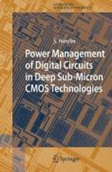 Power Management of Digital Circuits in Deep Sub-Micron CMOS Technologies | Stephan Henzler |