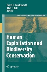 Human Exploitation and Biodiversity Conservation | auteur onbekend |