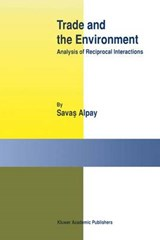 Trade and the Environment | Savas Alpay |