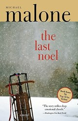 The Last Noel | Michael Malone |