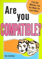 Are You Compatible? | Dan Carlinsky |