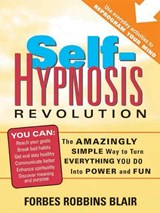 Self-Hypnosis Revolution | Forbes Robbins Blair |