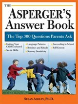 The Asperger's Answer Book | Susan Ashley |