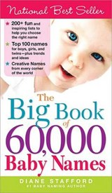 The Big Book of 60,000 Baby Names | Diane Stafford |