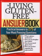 The Living Gluten-free Answer Book