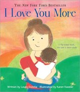 I Love You More | Laura Duksta |