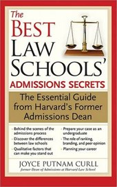 The Best Law Schools' Admissions Secrets | Joyce Curll |