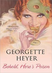 Behold, Here's Poison | Georgette Heyer |