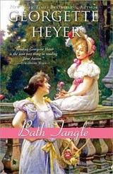 Bath Tangle | Georgette Heyer |