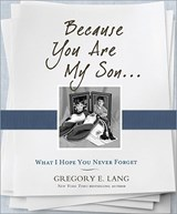 Because You Are My Son | Gregory Lang |