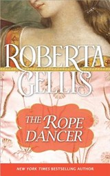The Rope Dancer | Roberta Gellis |
