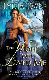 The Wolf Who Loved Me | Lydia Dare |