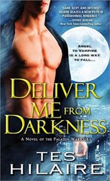 Deliver Me from Darkness | Tes Hilaire |