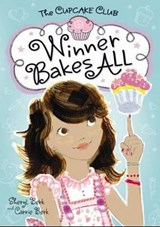 Winner Bakes All | Berk, Sheryl ; Berk, Carrie |