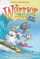 The Warrior Sheep Down Under | Russell, Christine ; Russell, Christopher |