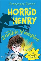 Horrid Henry and the Zombie Vampire | Francesca Simon |