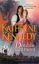 Double Enchantment | Kathryne Kennedy |