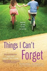 Things I Can't Forget | Miranda Kenneally |