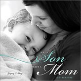 Why a Son Needs a Mom | Gregory Lang |