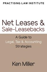Net Leases and Sale-Leasebacks | Ken Miller |