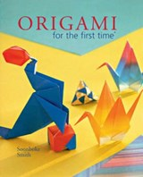 Origami for the First Time | Soonboke Smith |
