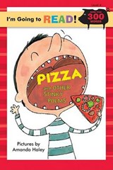 Pizza and Other Stinky Poems | Amanda Haley |