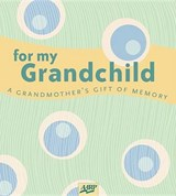 For My Grandchild | Kristi Pfeffer |