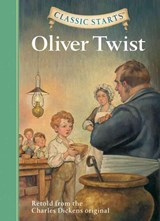 Classic Starts(r) Oliver Twist | Charles Dickens |