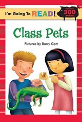 Class Pets | Ziefert, Harriet ; Gott, Barry |