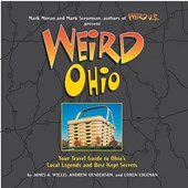 Weird Ohio | Willis, James A. ; Henderson, Andrew ; Coleman, Loren |