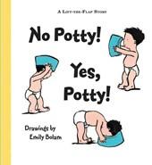 No Potty! Yes, Potty!