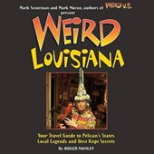 Weird Louisiana
