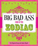 Big Bad Ass Book of the Zodiac | James Napoli |