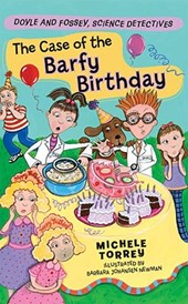The Case of the Barfy Birthday | Michele Torrey |