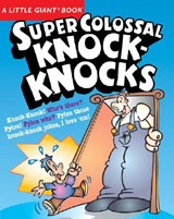 Super Colossal Knock-Knocks | Chris Tait |