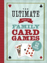 The Ultimate Book of Family Card Games | Oliver Ho |