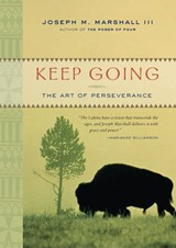 Keep Going | Joseph M. Marshall |