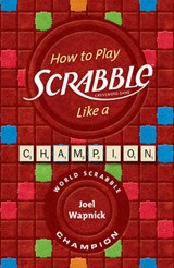 How to Play Scrabble Like a Champion | Joel Wapnick |