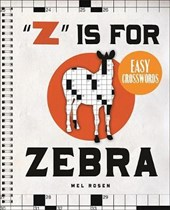 """""""Z"""" Is for Zebra Easy Crosswords"""