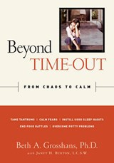 Beyond Time-Out | Grosshans, Beth A., Ph.D. |