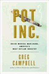 Pot, Inc. | Greg Campbell |